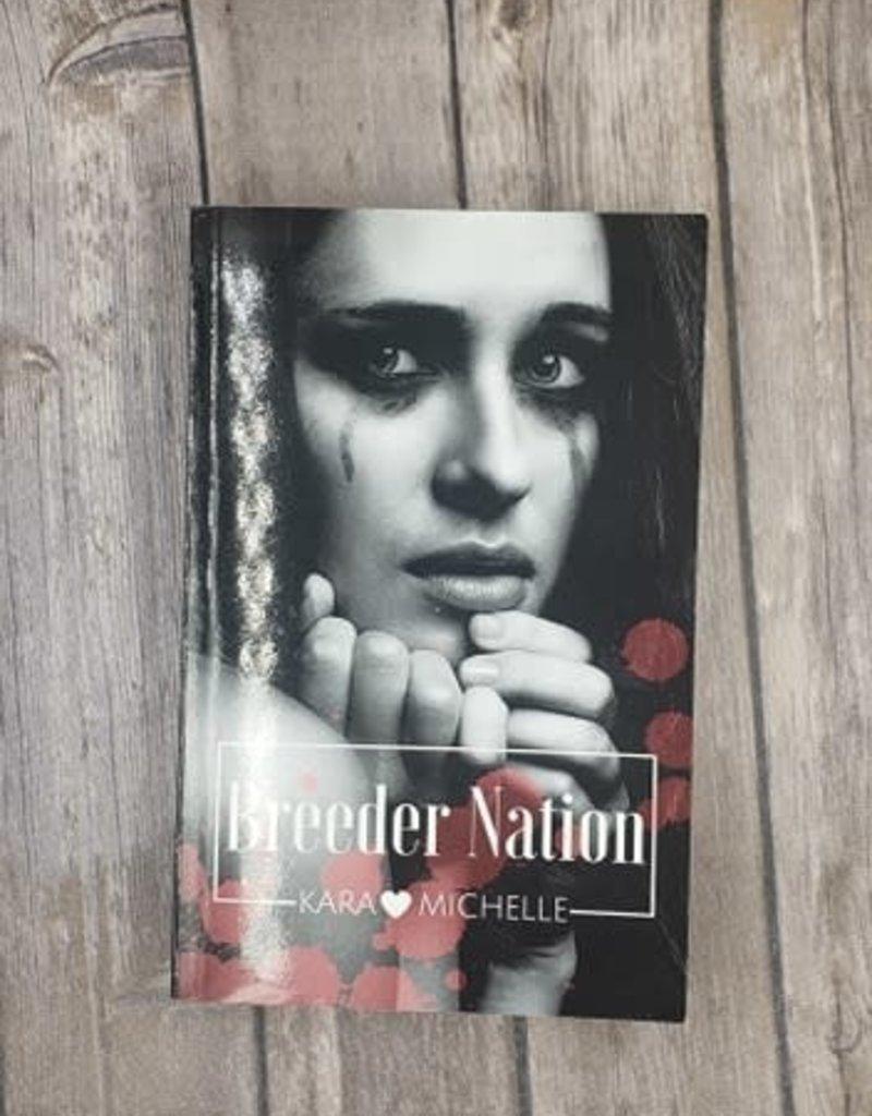 Breeder Nation by Kara Michelle