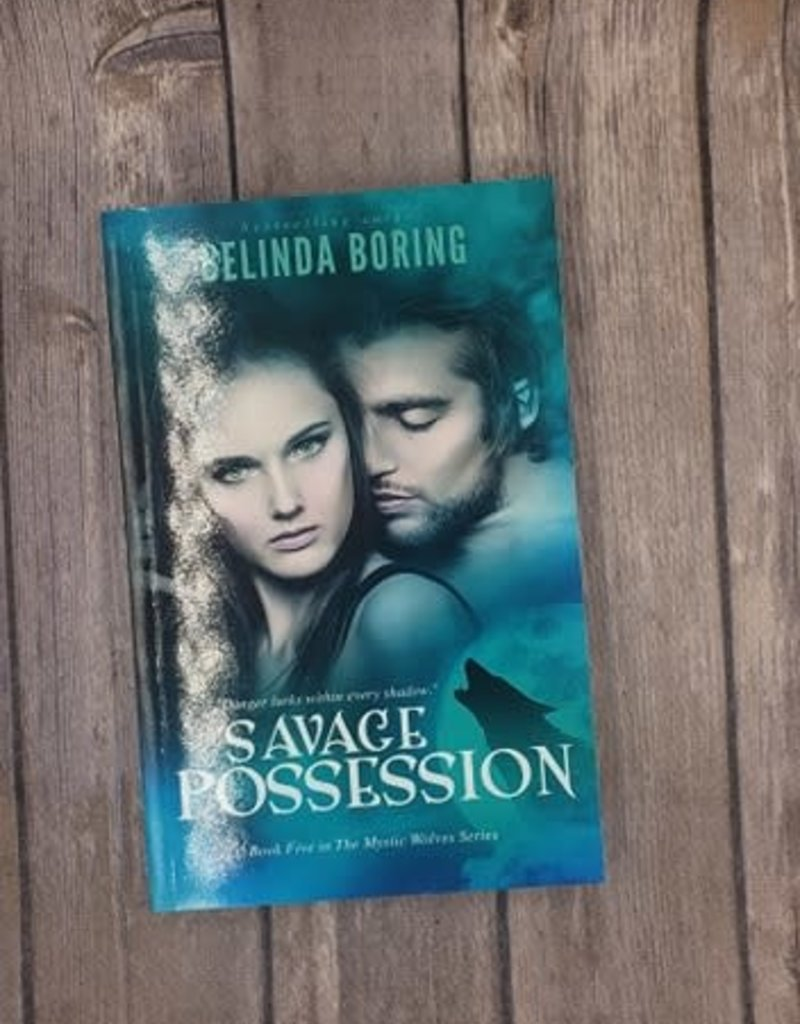 Savage Possession, #5 by Belinda Boring
