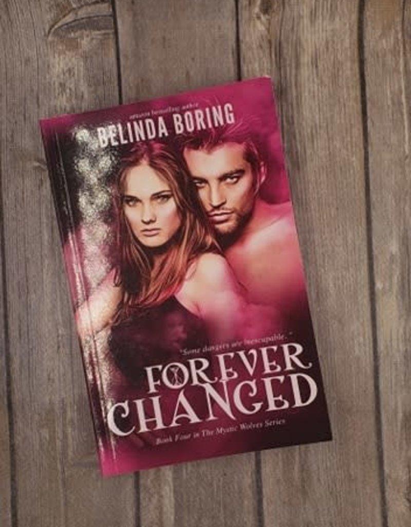Forever Changed, #4 by Belinda Boring