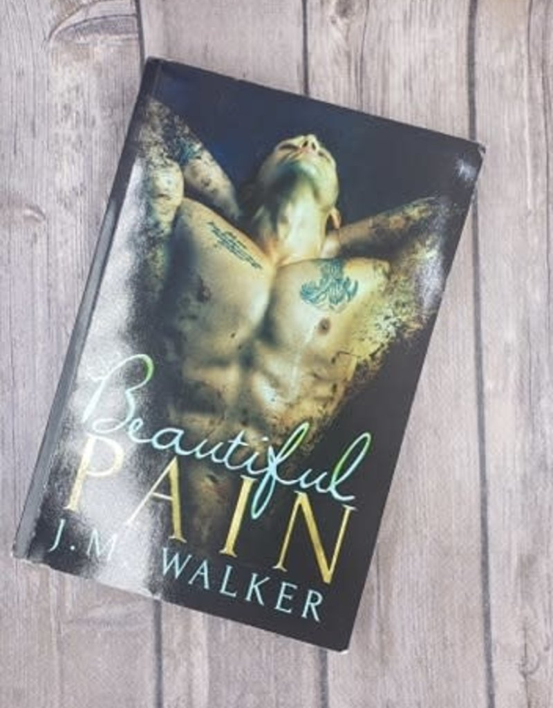 Beautiful Pain by JM Walker