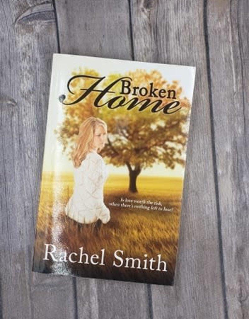 Broken Home, #2 by Rachel Smith