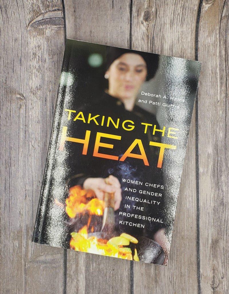 Taking the Heat by Deborah Harris & Patti Giuffre
