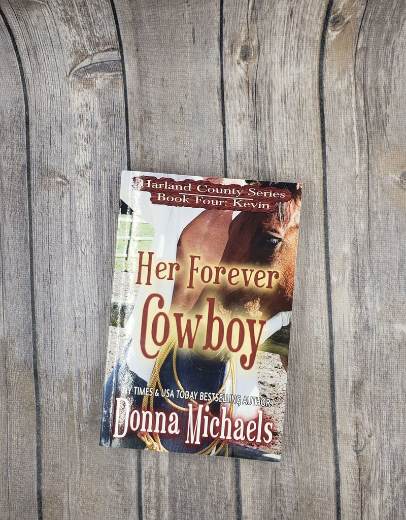Her Forever Cowboy, #4 by Donna Michaels