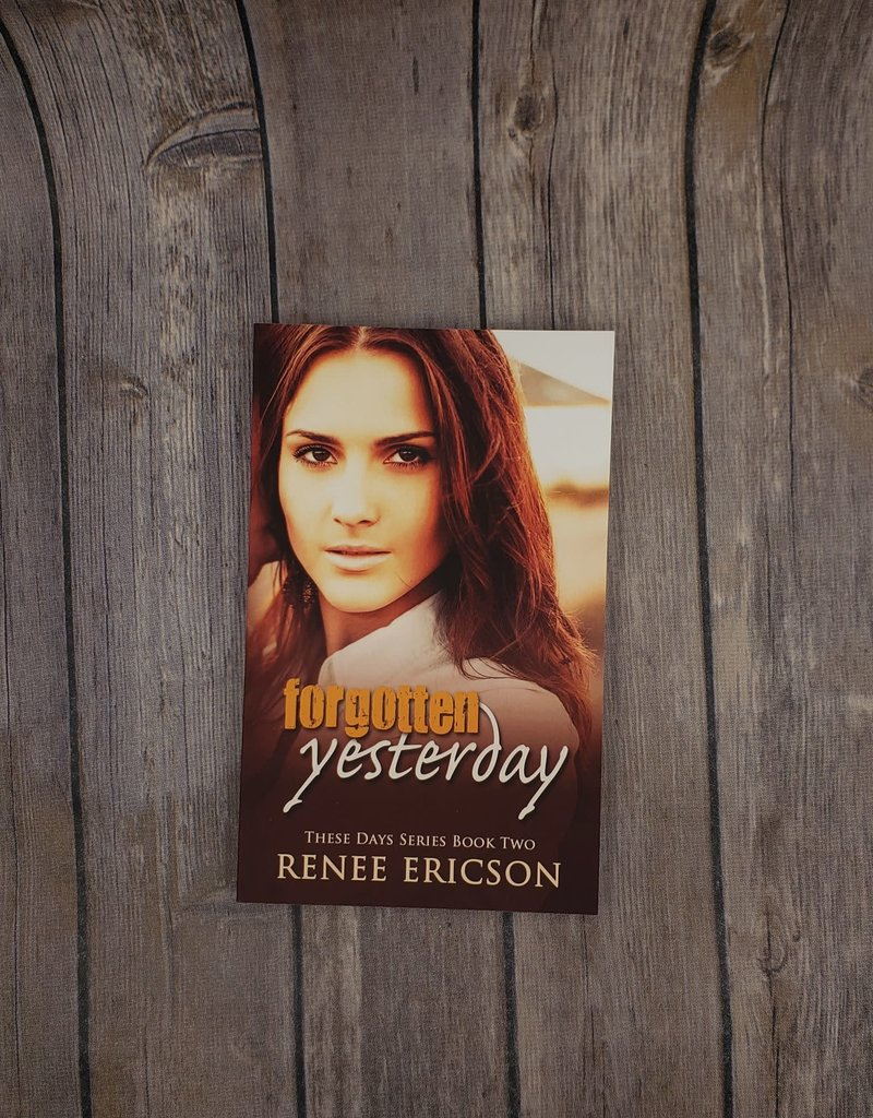 Forgotten Yesterday, #2 by Renee Ericson