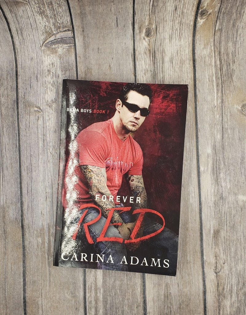 Forever Red, #1 by Carina Adams