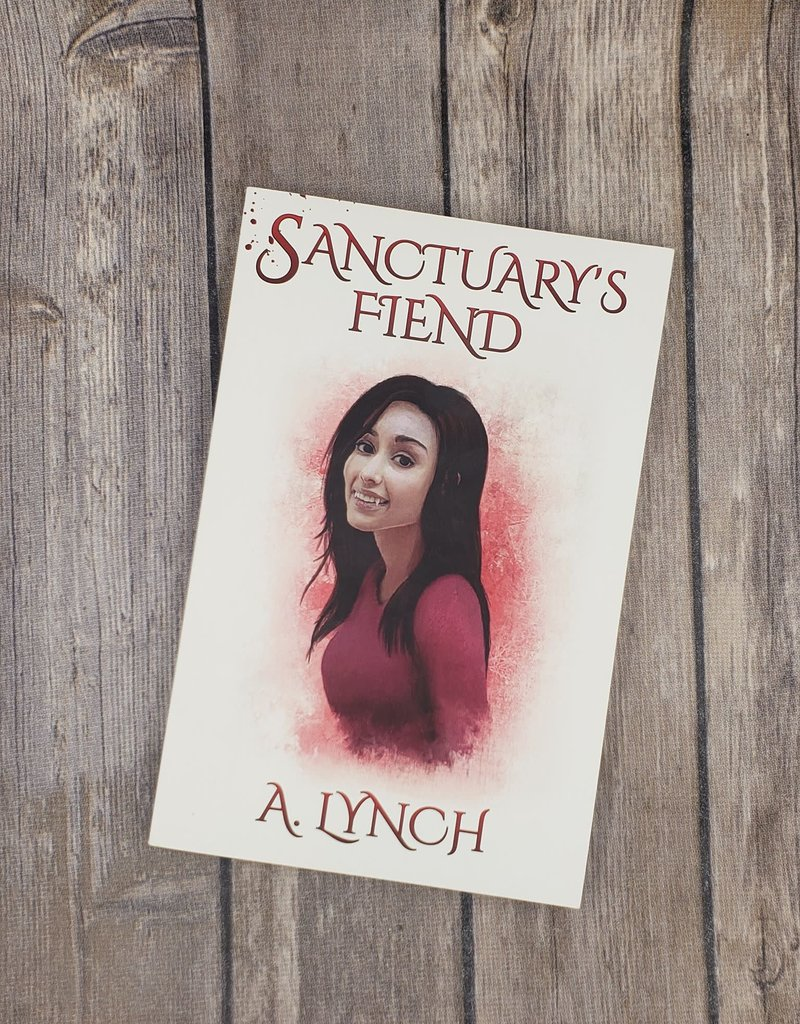 Sanctuary's Fiend by A Lynch