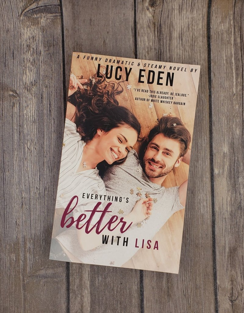 Everything's Better With Lisa, #3 by Lucy Eden
