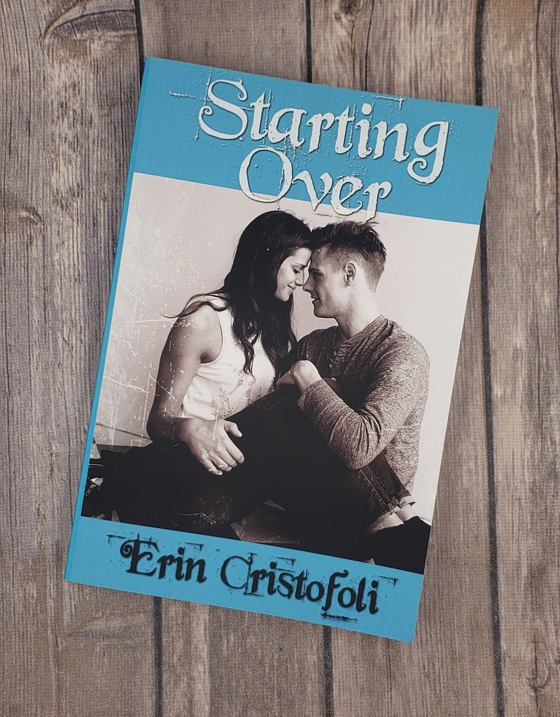 Starting Over, #1 by Erin Cristofoli