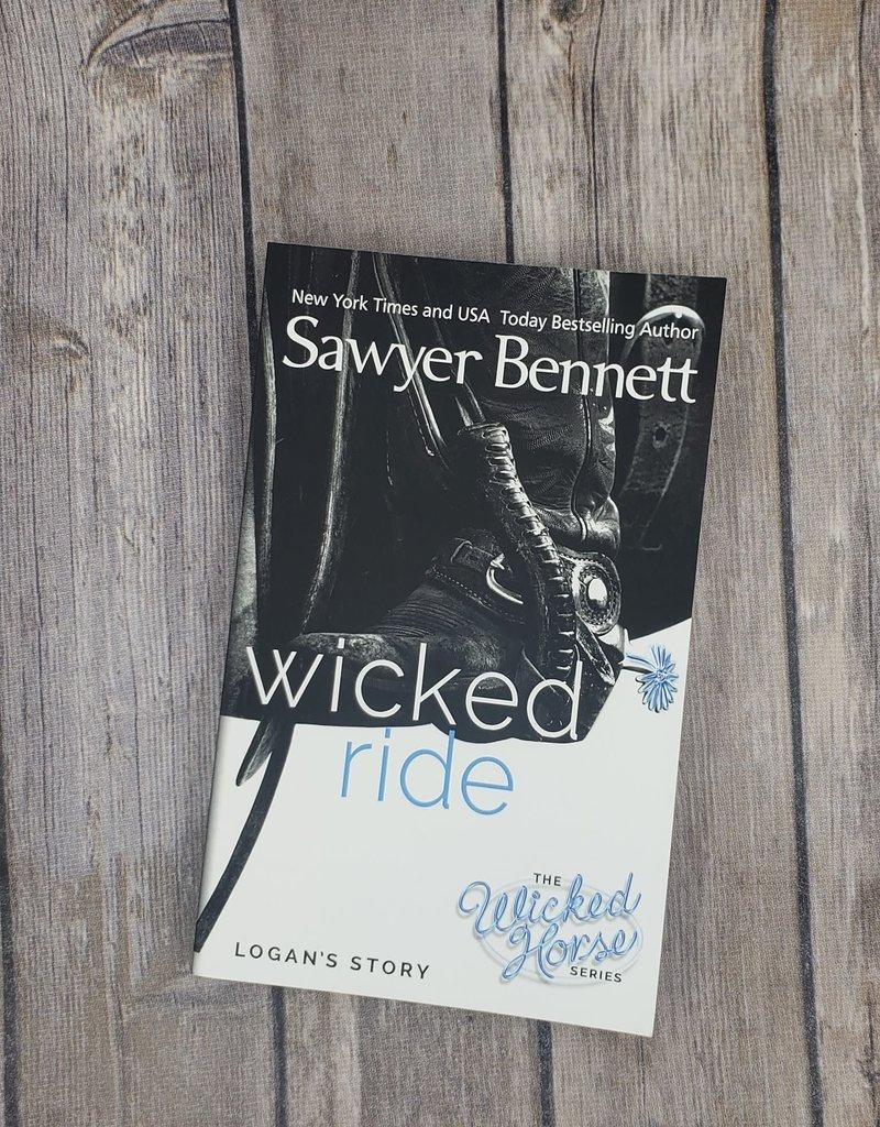 Wicked Ride, #4 by Sawyer Bennett