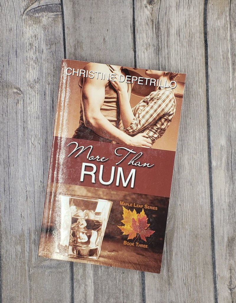 More Than Rum, #3 by Christine DePetrillo