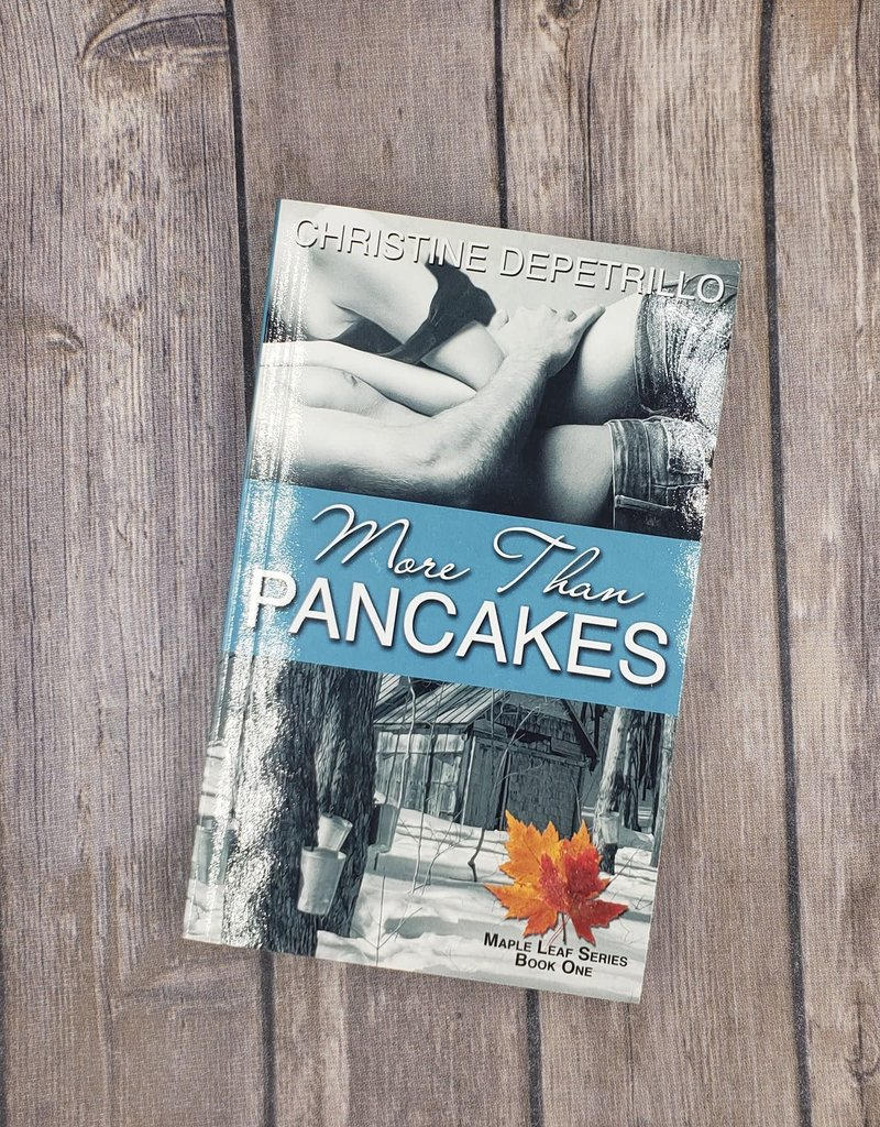 More Than Pancakes, #1 by Christine DePetrillo