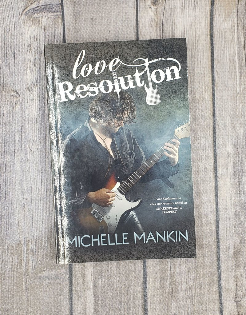 Love Resolution, #3 by Michelle Mankin