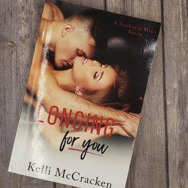 Longing For You, #1 by Kelli McCracken