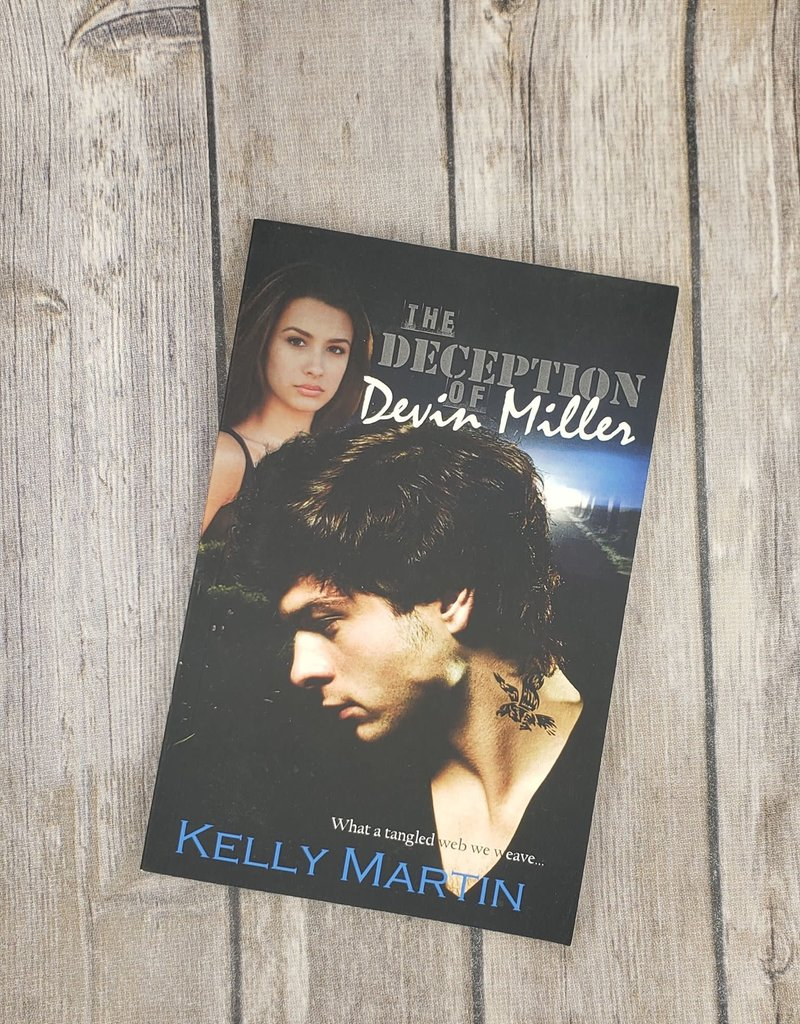The Deception of Devin Miller by Kelly Martin