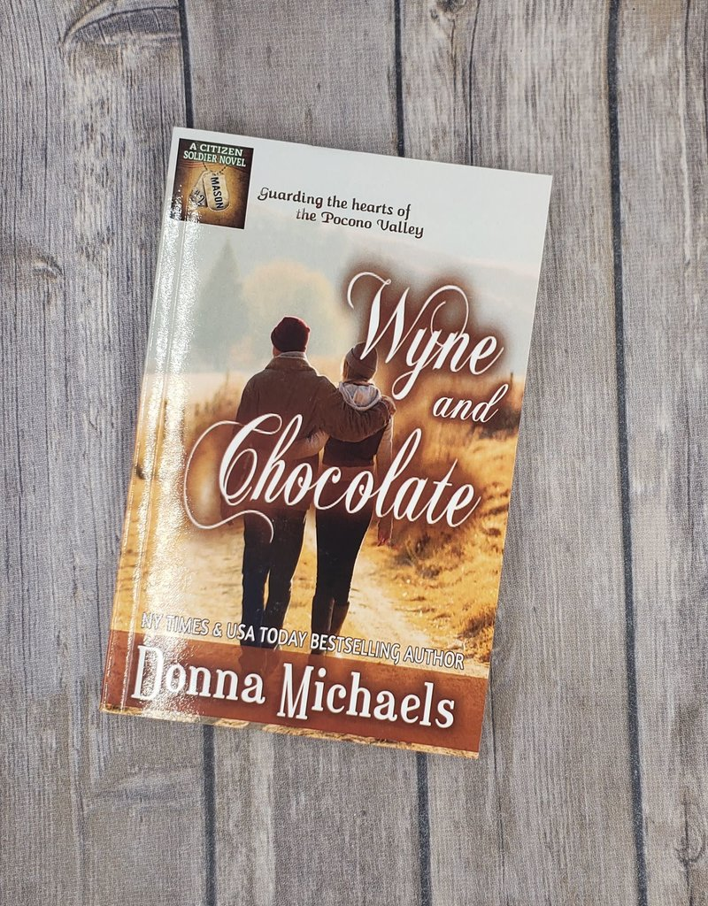 Wyne and Chocolate, #2 by Donna Michaels