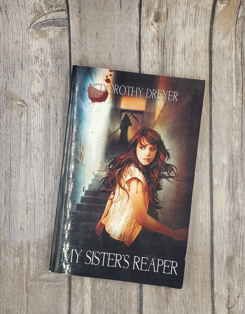 My Sister's Reaper, #1 by Dorothy Dreyer
