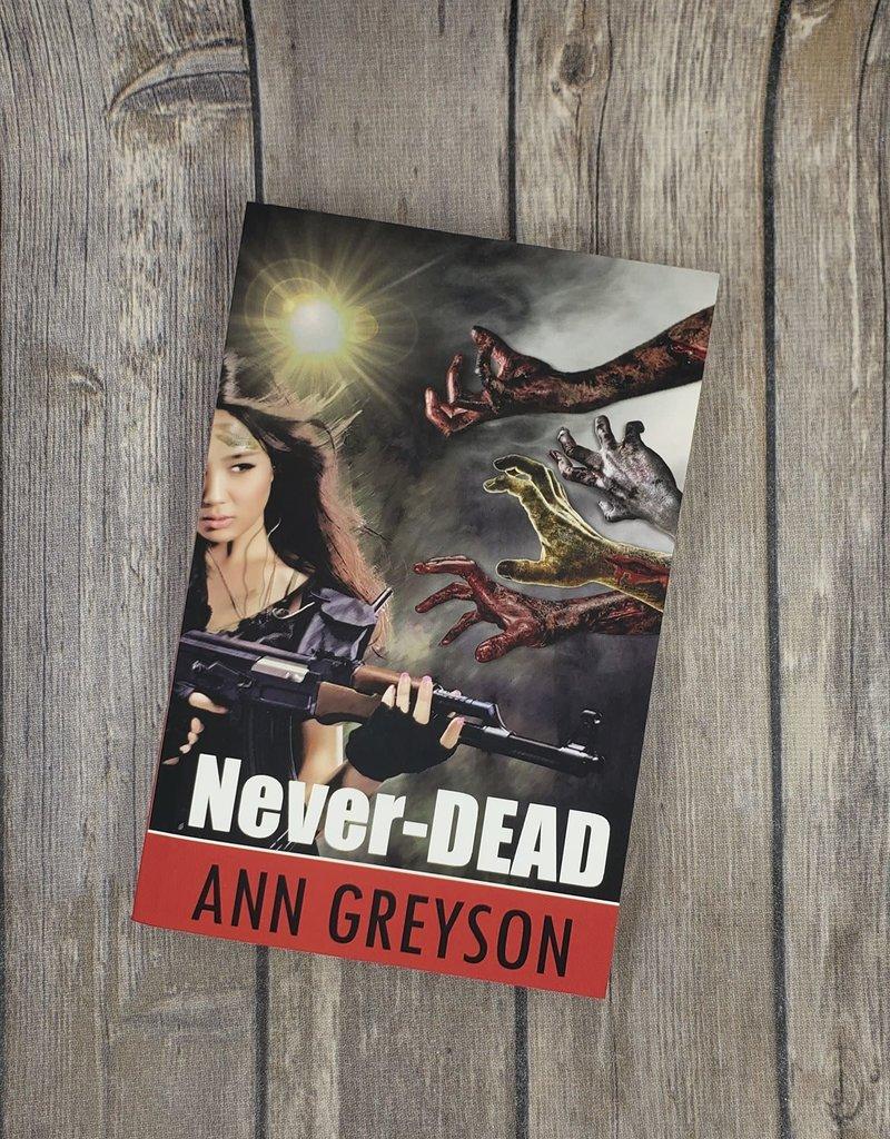 Never-DEAD by Ann Greyson