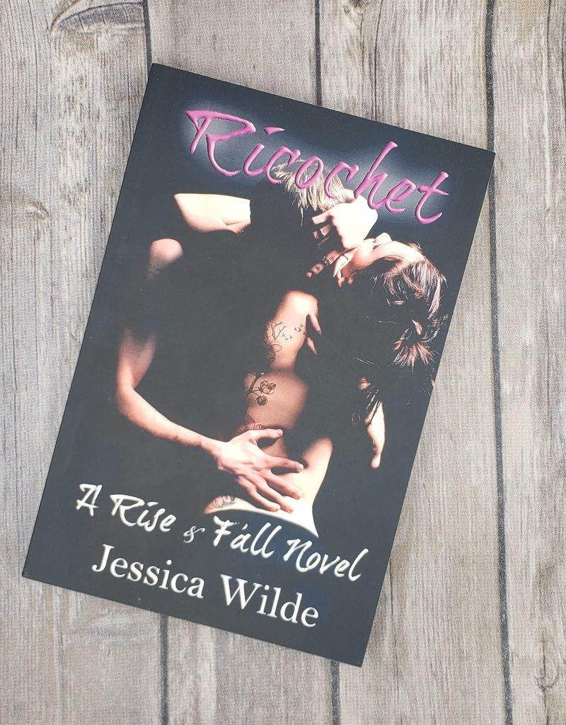 Ricochet, #1 by  Jessica Wilde