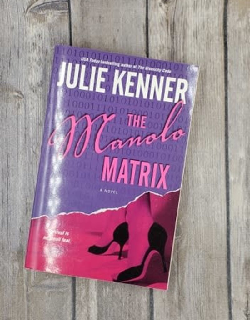 The Manolo Matrix, #2 by Julie Kenner