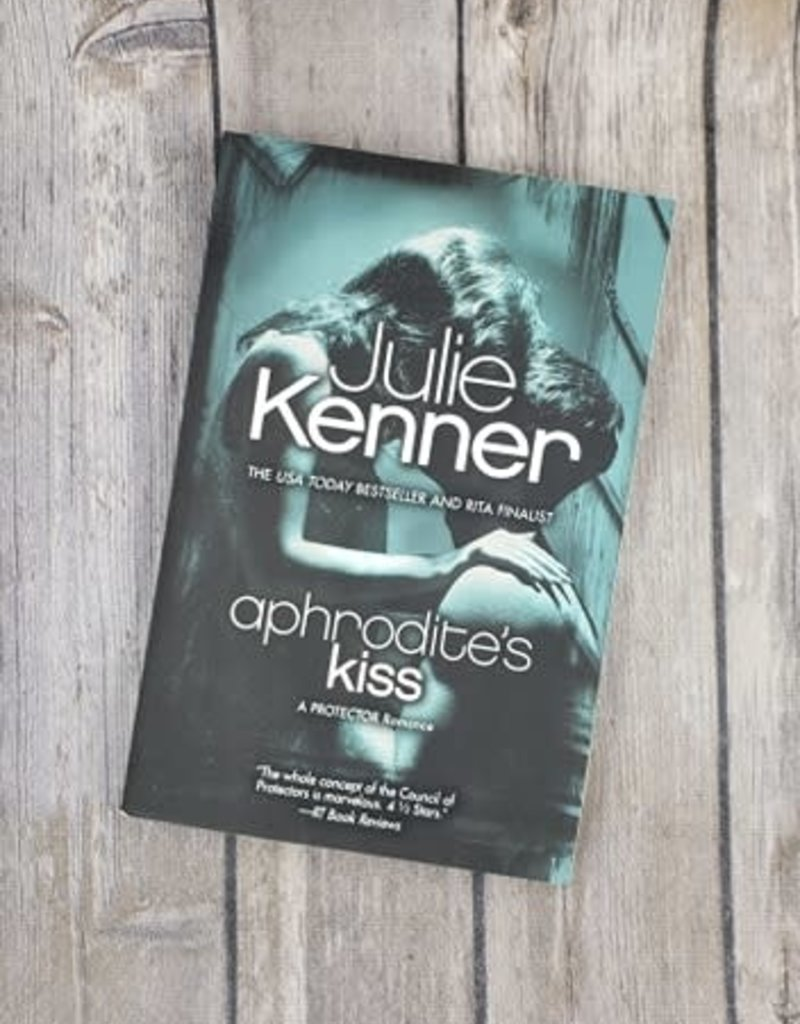 Aphrodite's Kiss, #1 by Julie Kenner