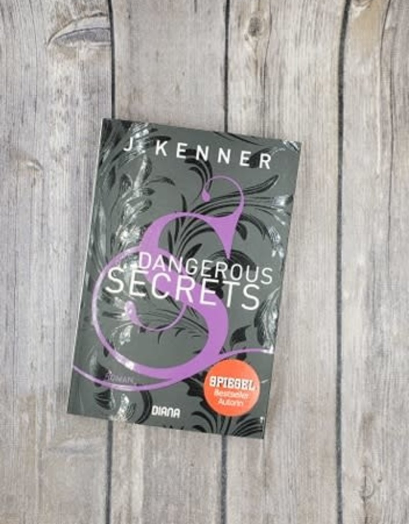 Dangerous Secrets, #3 (Mass Market) by J Kenner (German Version)