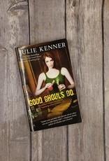 Good Ghouls Do, #2 by Julie Kenner (Mass Market)