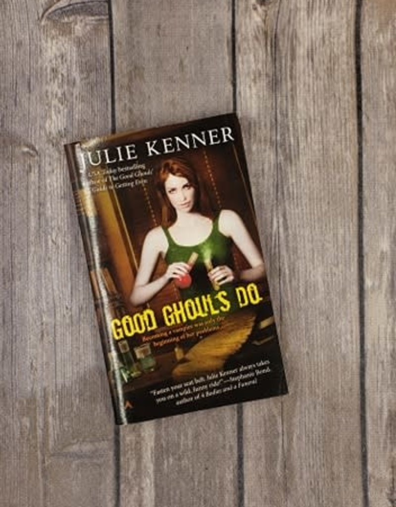 Good Ghouls Do, #2 by Julie Kenner (Mass Market)