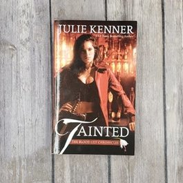 Tainted, #1 by Julie Kenner (Mass Market)