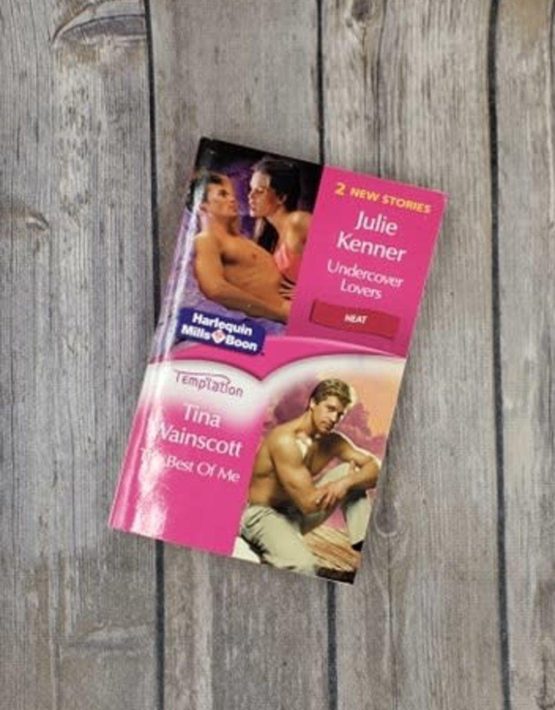 Undercover Lovers / The Best of Me by J Kenner & Tina Wainscott - Mass Market