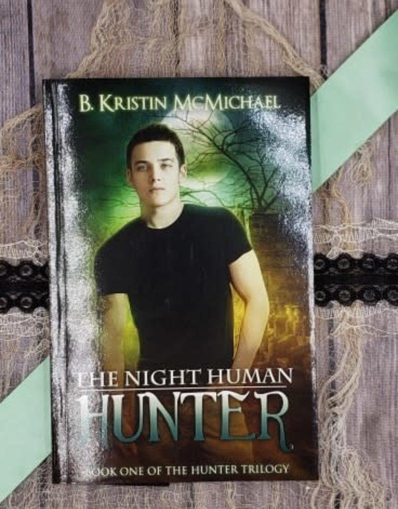The Night Human Hunter, #1 by B Kristin McMichael