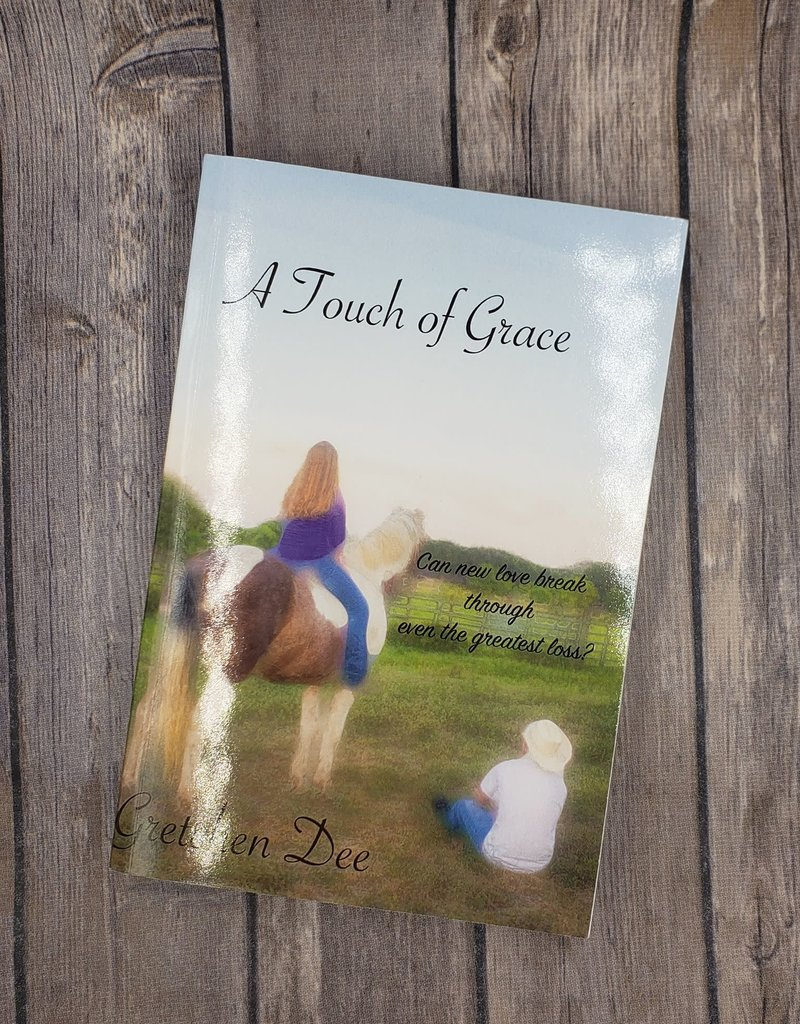 A Touch of Grace by Gretchen Dee