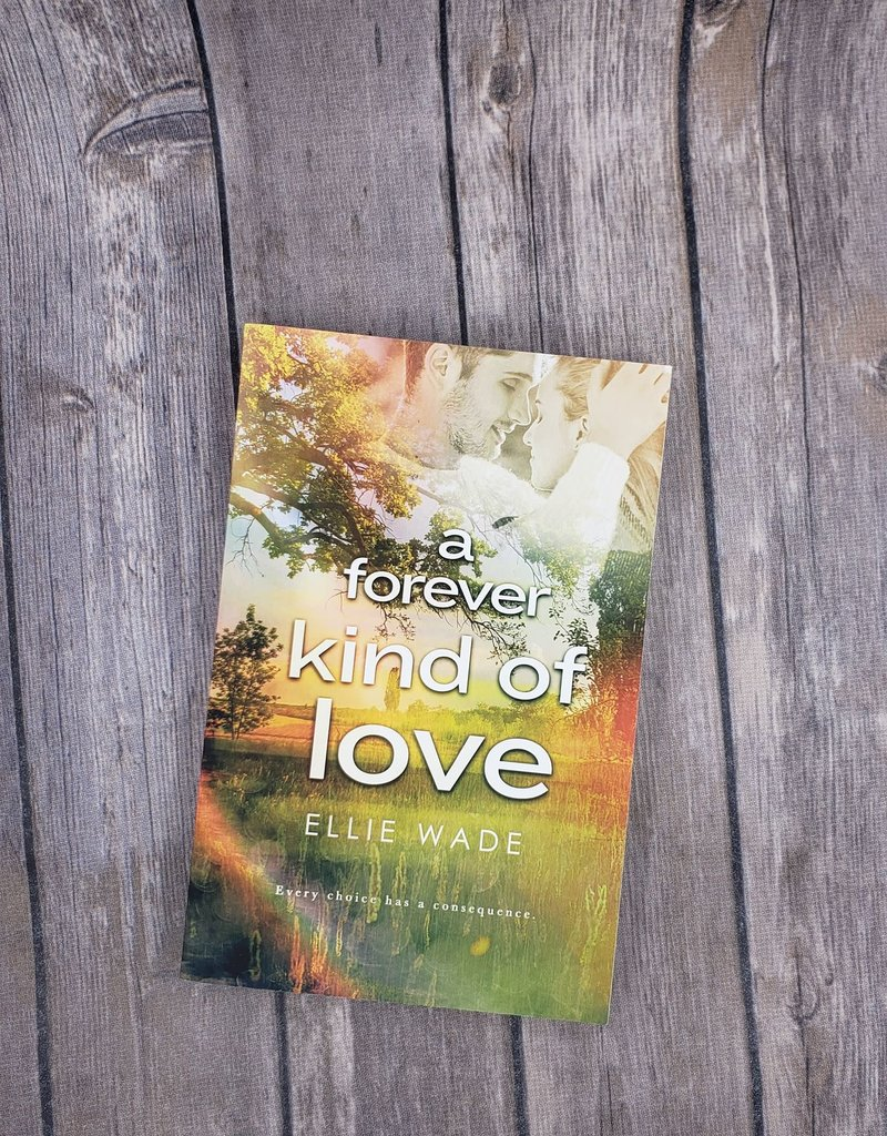 A Forever Kind of Love, #2 by Ellie Wade