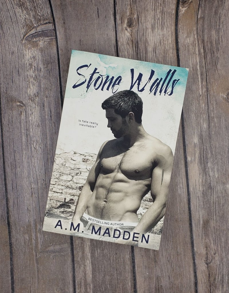 Stone Walls, #3 by AM Madden