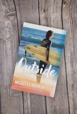 Outside, #1 by Michelle Mankin