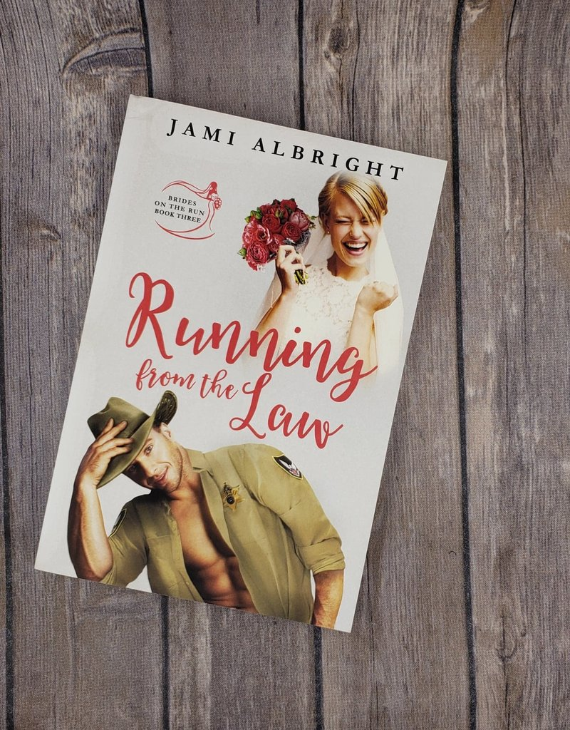 Running from the Law. #3 by Jami Albright
