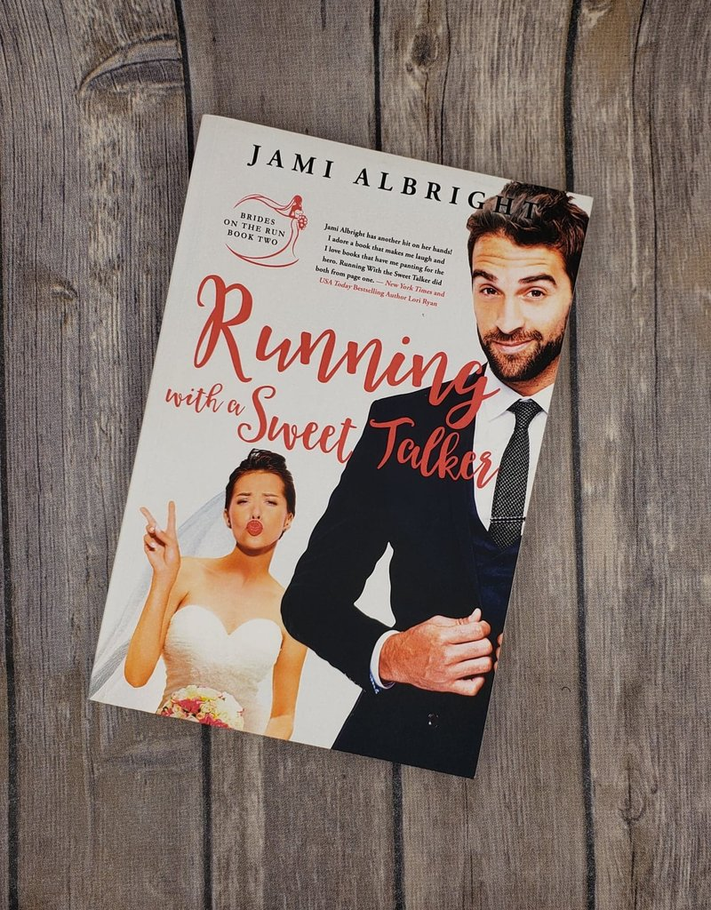 Running with a Sweet Talker, #2 by Jami Albright