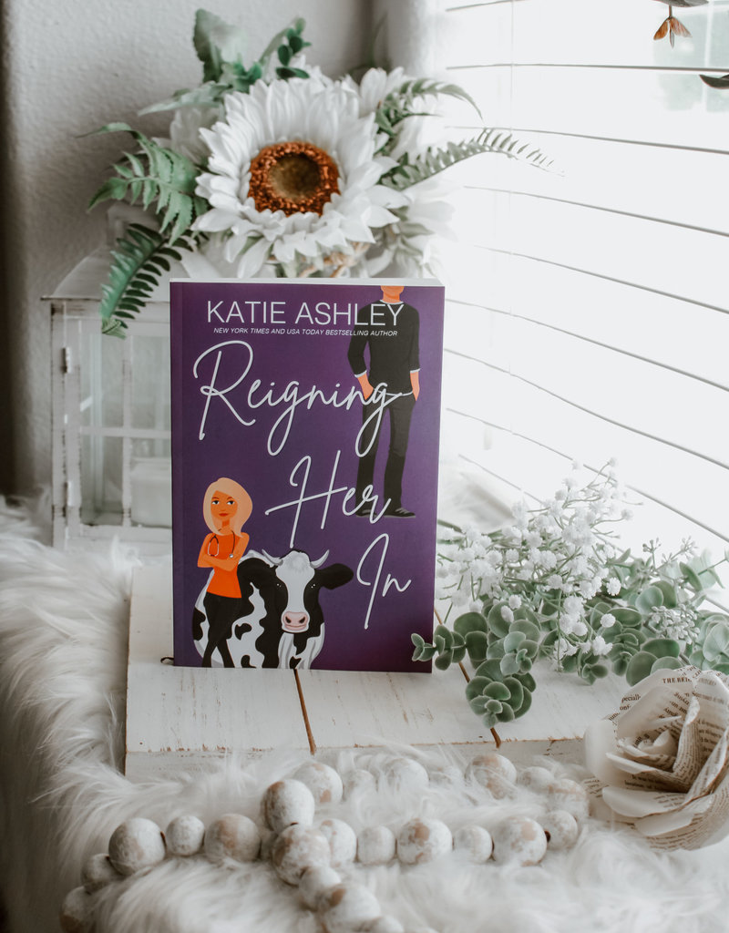 Reigning Her In by Katie Ashley (Exclusive Cover)