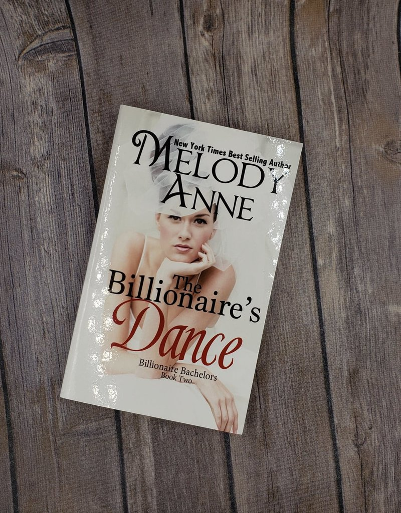 The Billionaire's Dance, #2 by Melody Anne