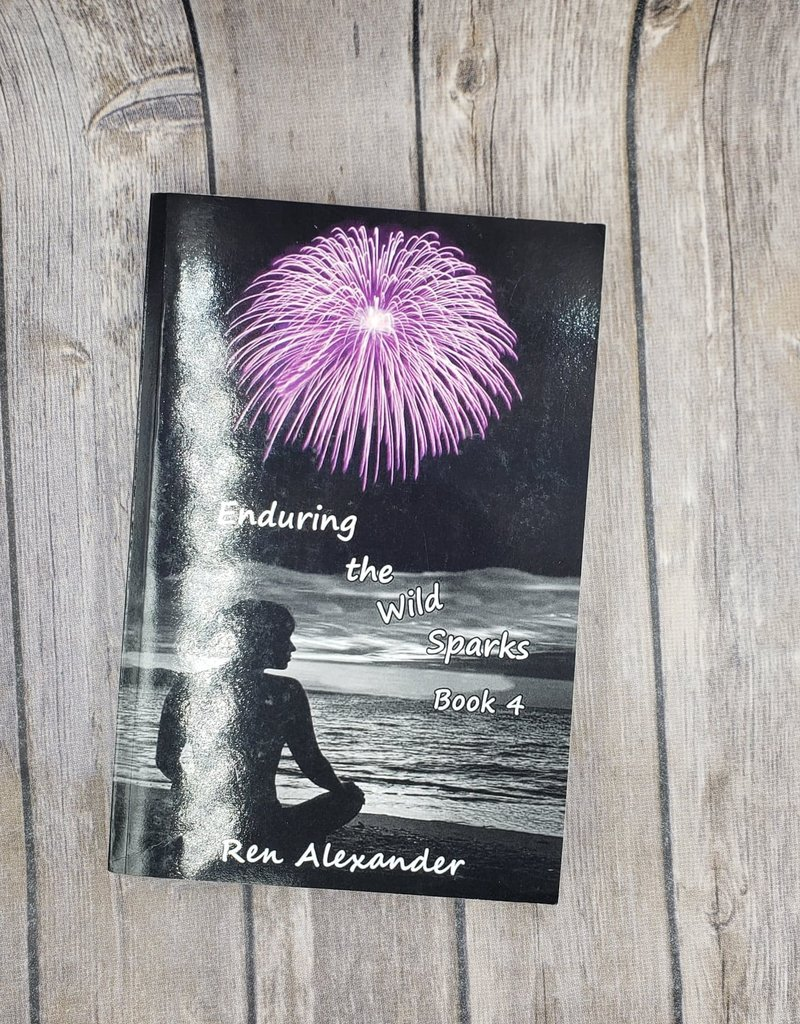 Enduring the Wild Sparks, #4 by Ren Alexander