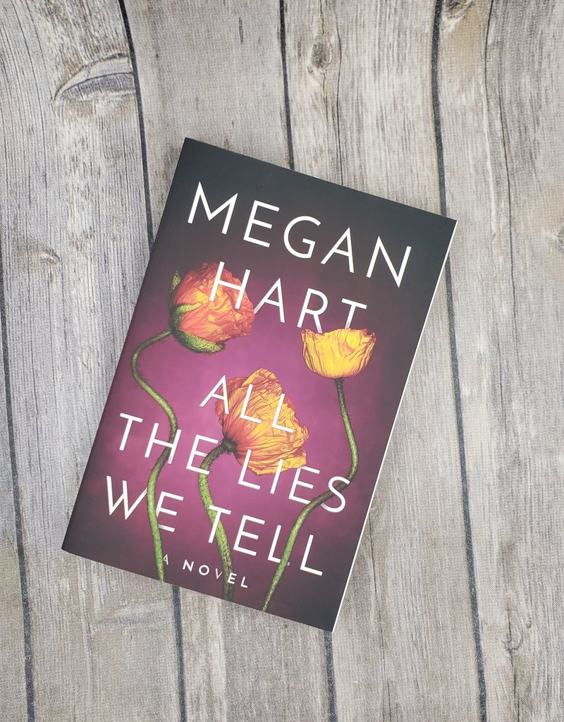 All the Lies We Tell, #1 by Megan Hart