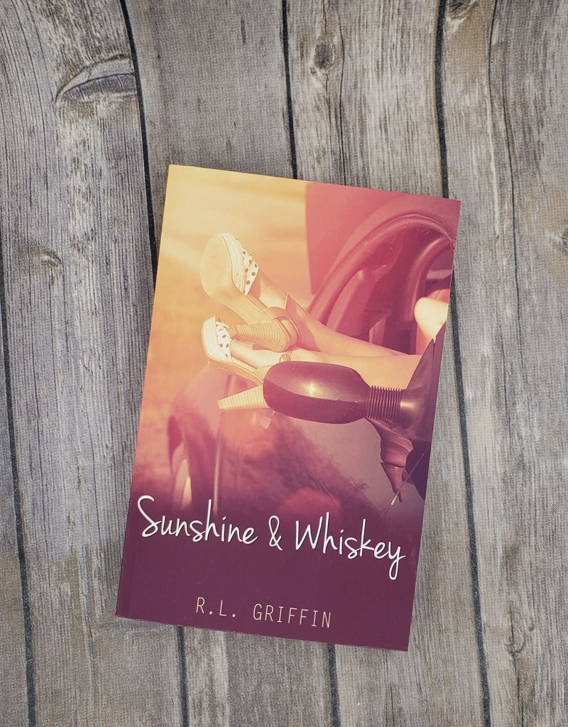 Sunshine & Whiskey by RL Griffin