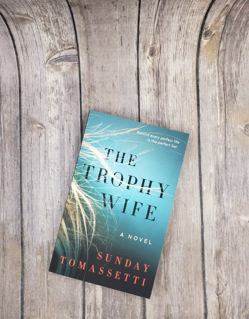 The Trophy Wife by Sunday Tomassetti