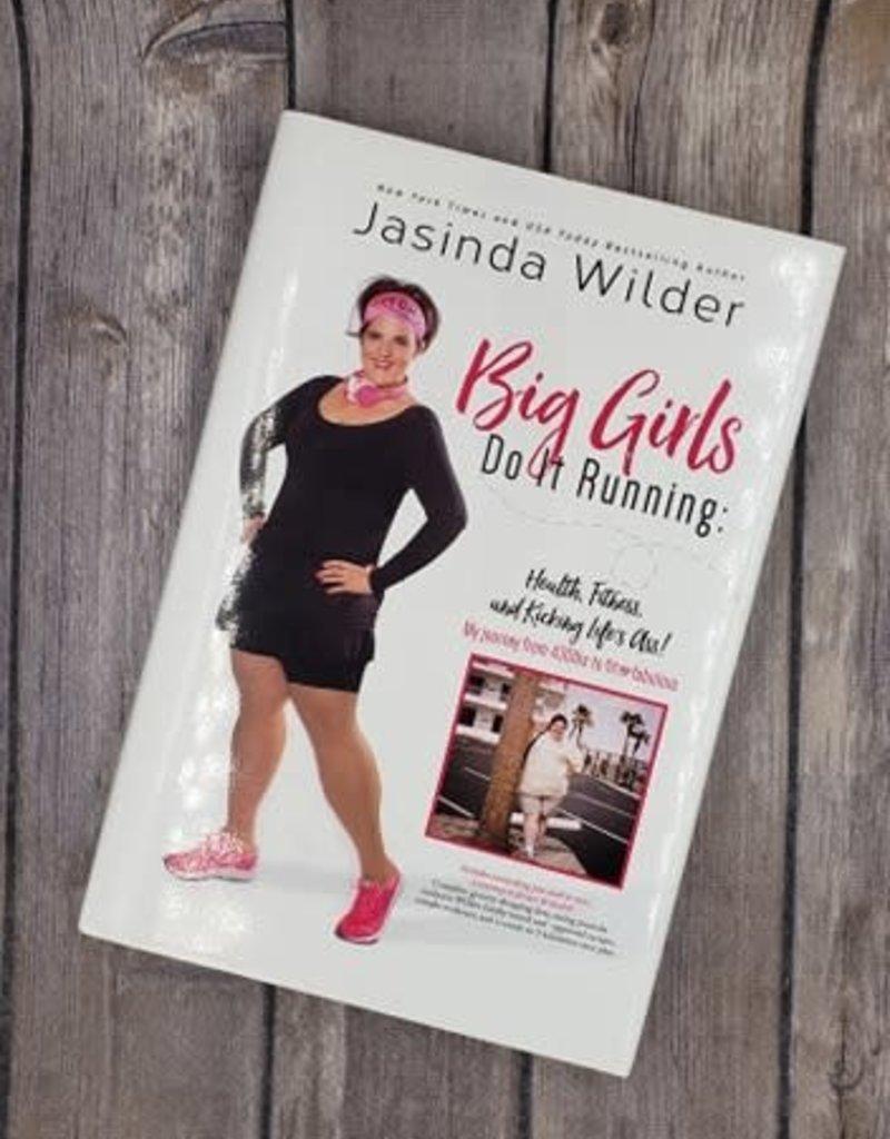 Big Girls Do It Running (Hardback) by Jasinda Wilder