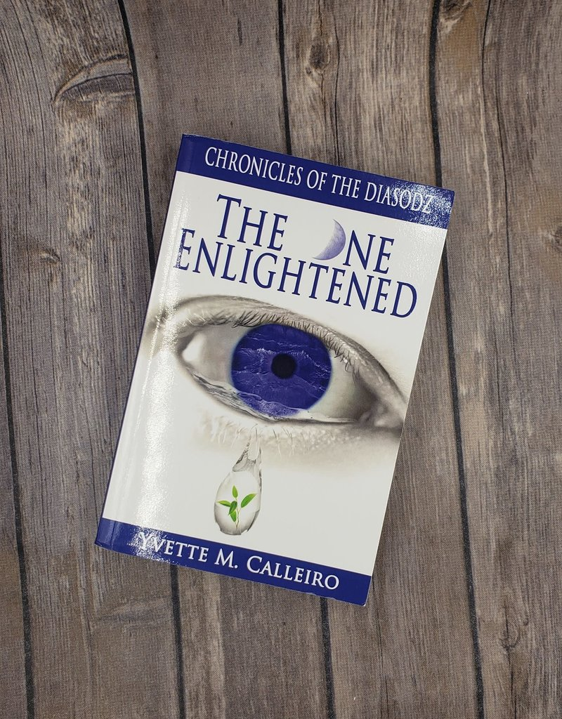 The One Enlightened, #2 by Yvette Calleiro