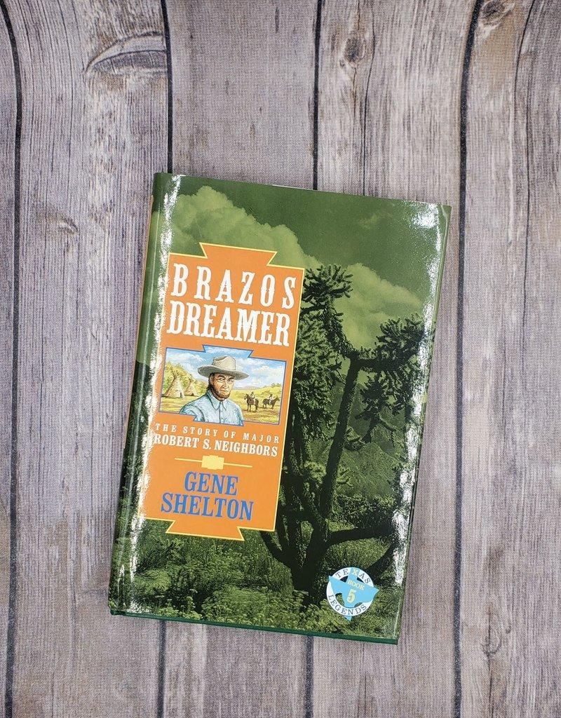 Brazos Dreamer, #5 by Gene Shelton