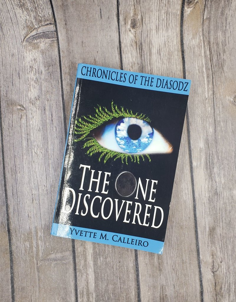 The One Discovered, #1 by Yvette Calleiro