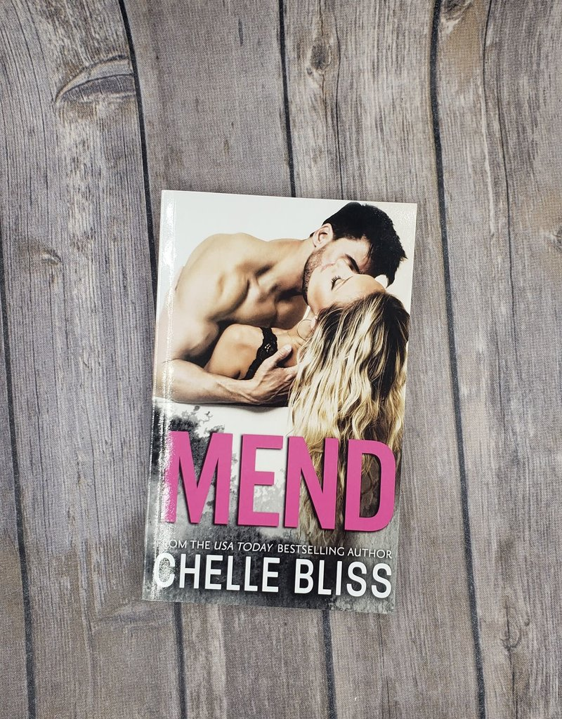 Mend by Chelle Bliss