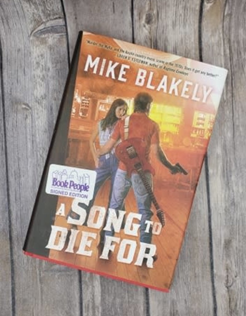 A Song To Die For (Hardback) by Mike Blakely