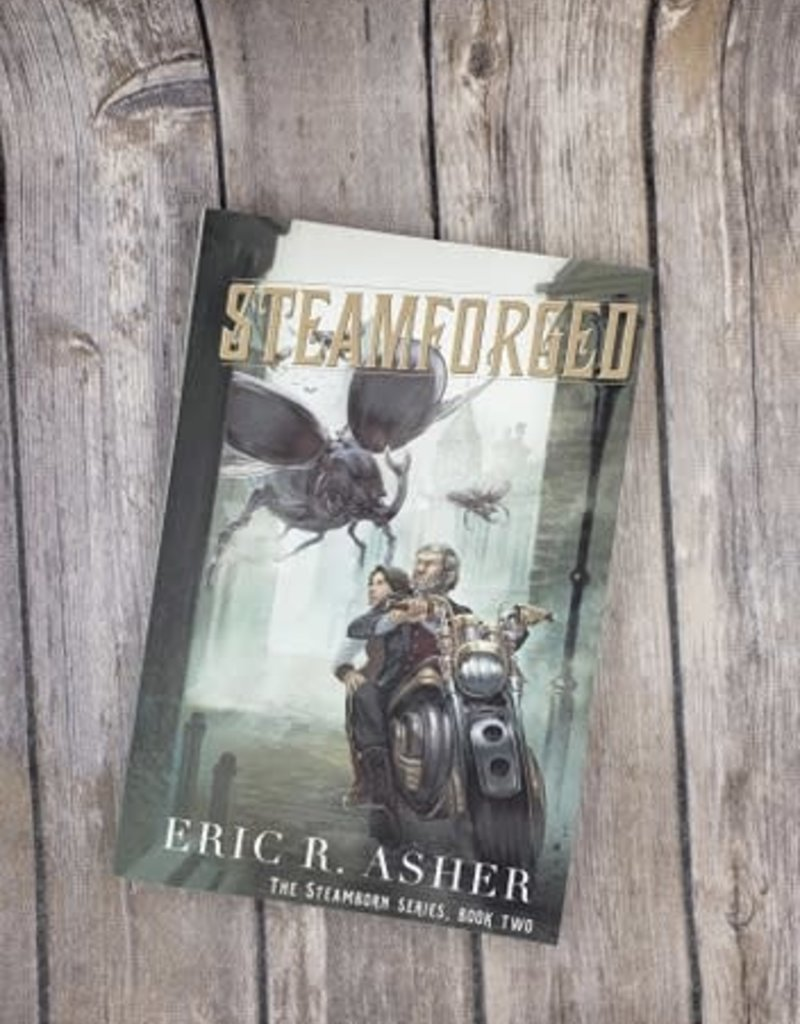 Steamforged, #2 by Eric Asher