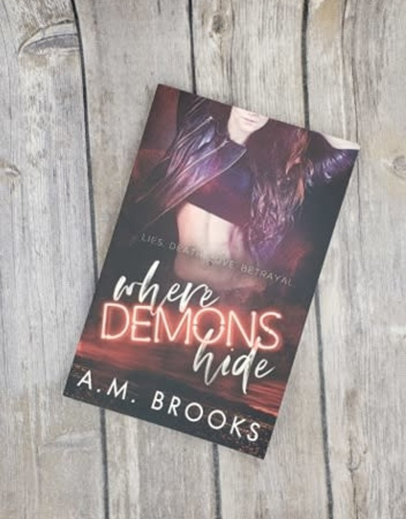 Where Demons Hide by AM Brooks